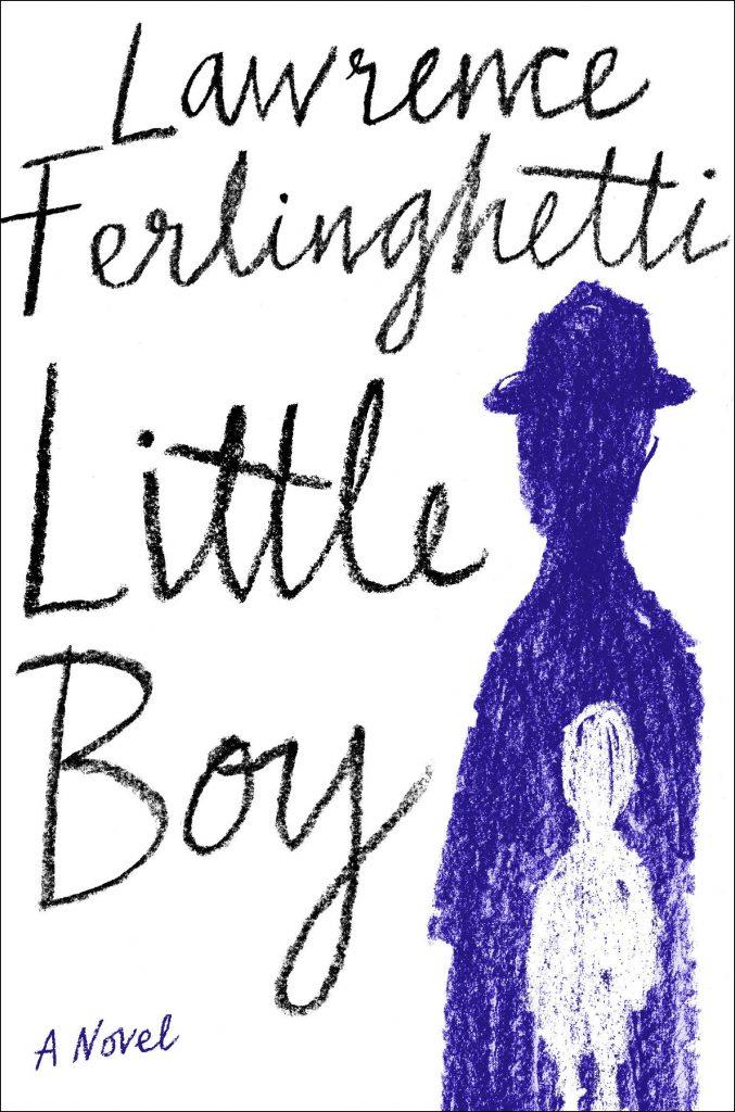 Little Boy: by Lawrence Ferlinghetti